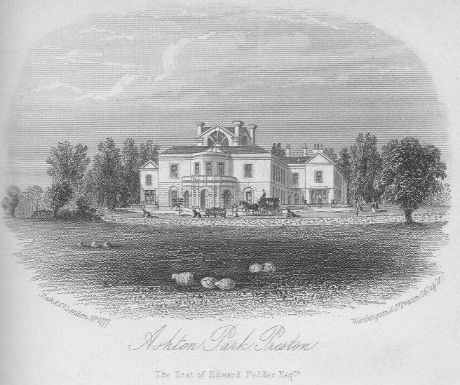 Ashton Park, the Preston seat of Edward Pedder