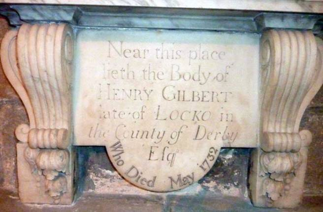 Memorial in Leyland Churchto Henry Gilbert of Locko